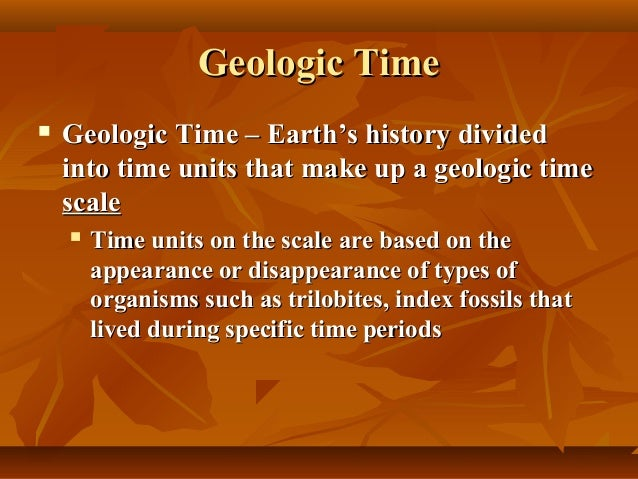 geologic time is divided into units based upon types of