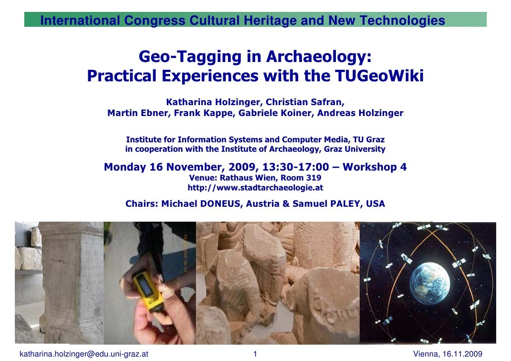 International Congress Cultural Heritage and New Technologies                           Geo-Tagging in Archaeology:       ...