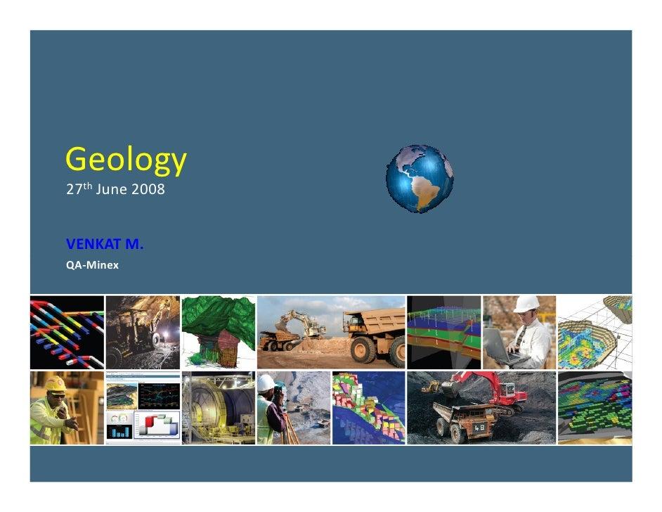 PlotMaker Geology Blackout day presentation - 27 th  June 2008 VENKAT M. QA-Minex