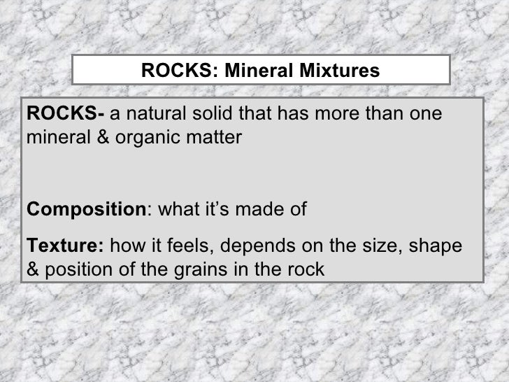 Geology 3: Notes on mineral composition, structure of
