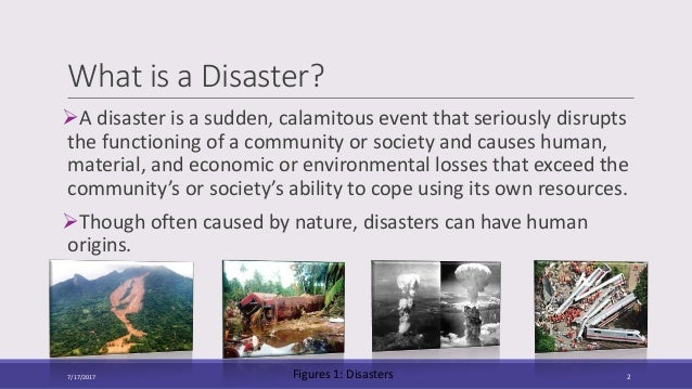 a discussion on the threat that natural disasters are for society Abstract this study addresses the environmental and socioeconomic impacts of natural disasters and focuses on the factors that can contribute to reducing damage both in material terms and in terms of loss of human life.