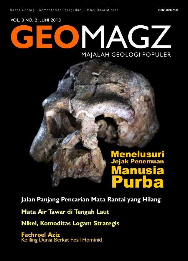 VOL. 3 NO. 2, JUNI 2013 Jalan Panjang Pencarian Mata Rantai yang Hilang Manusia Menelusuri Jejak Penemuan Purba Mata Air T...