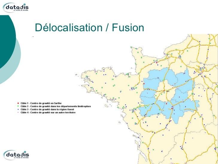 Délocalisation / Fusion