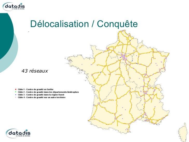 Délocalisation / Conquête43 réseaux