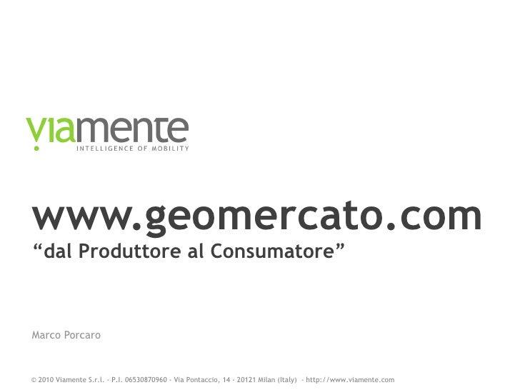 """www.geomercato.com """"dal Produttore al Consumatore"""" Marco Porcaro"""