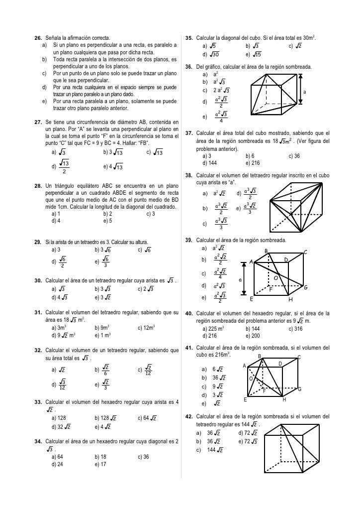 26. Señala la afirmación correcta.                                  35. Calcular la diagonal del cubo. Si el área total es...