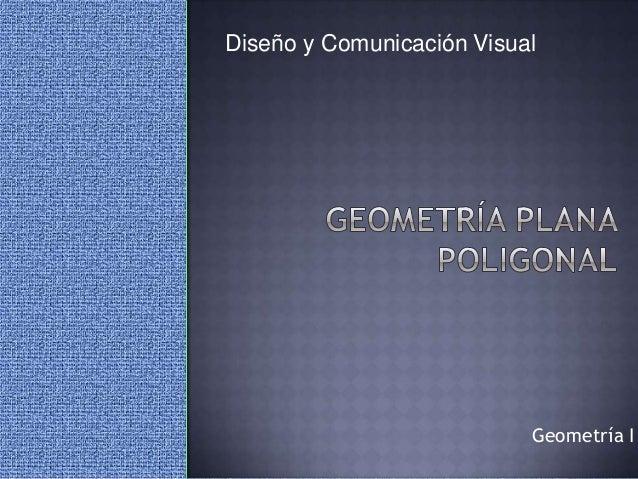 Geometría I Diseño y Comunicación Visual