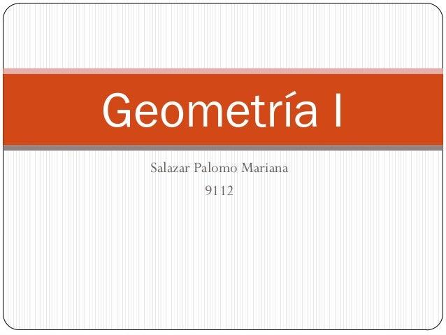 Salazar Palomo Mariana 9112 Geometría I