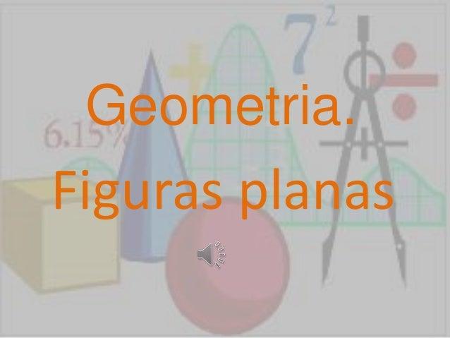 Geometria. Figuras planas