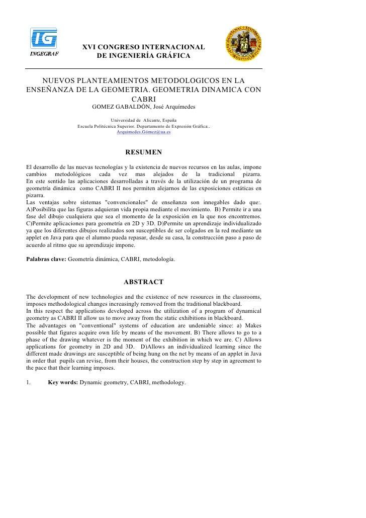 XVI CONGRESO INTERNACIONAL                            DE INGENIERÍA GRÁFICA      NUEVOS PLANTEAMIENTOS METODOLOGICOS EN LA...