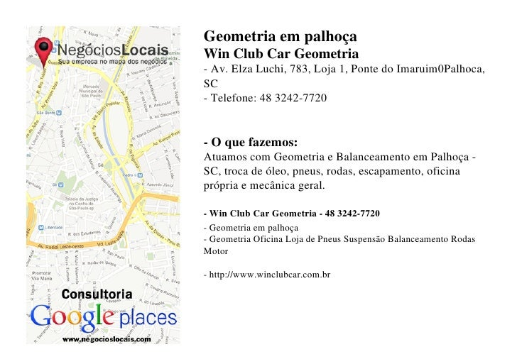Geometria em palhoçaWin Club Car Geometria- Av. Elza Luchi, 783, Loja 1, Ponte do Imaruim0Palhoca,SC- Telefone: 48 3242-77...