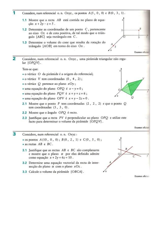 'Í  2  Considere,  num referencial o.  n.  Oxyz,  os pontos A(5 ,  0, O) e B(0, 3 ,  1).   1.1 Mostre que a recta AB está ...