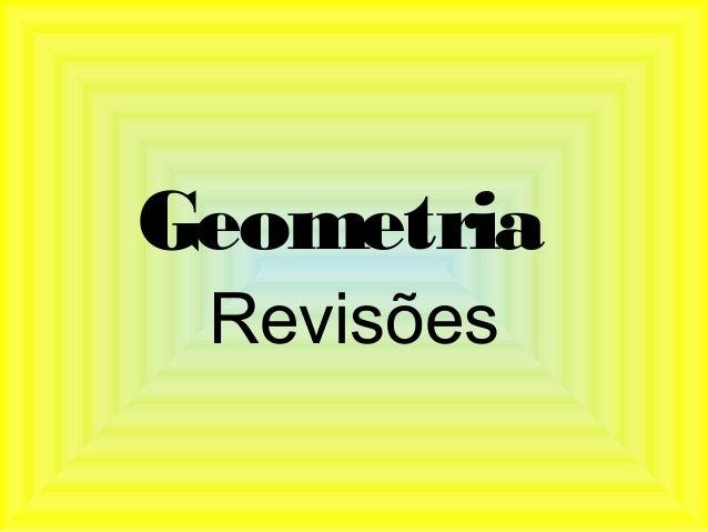 Geometria Revisões