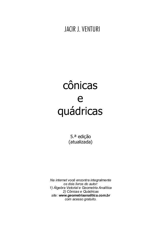 JACIR J. VENTURI             5.ª edição            (atualizada)Na internet você encontra integralmente         os dois liv...