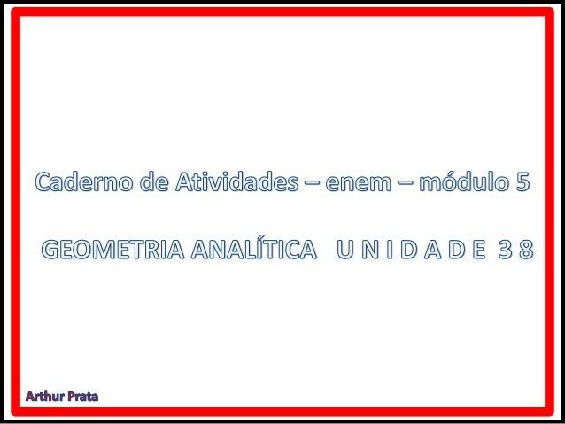 Geometria analítica caderno de atividades enem unidade 38 módulo 5