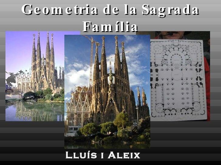 Geometria de la Sagrada Família Lluís i Aleix