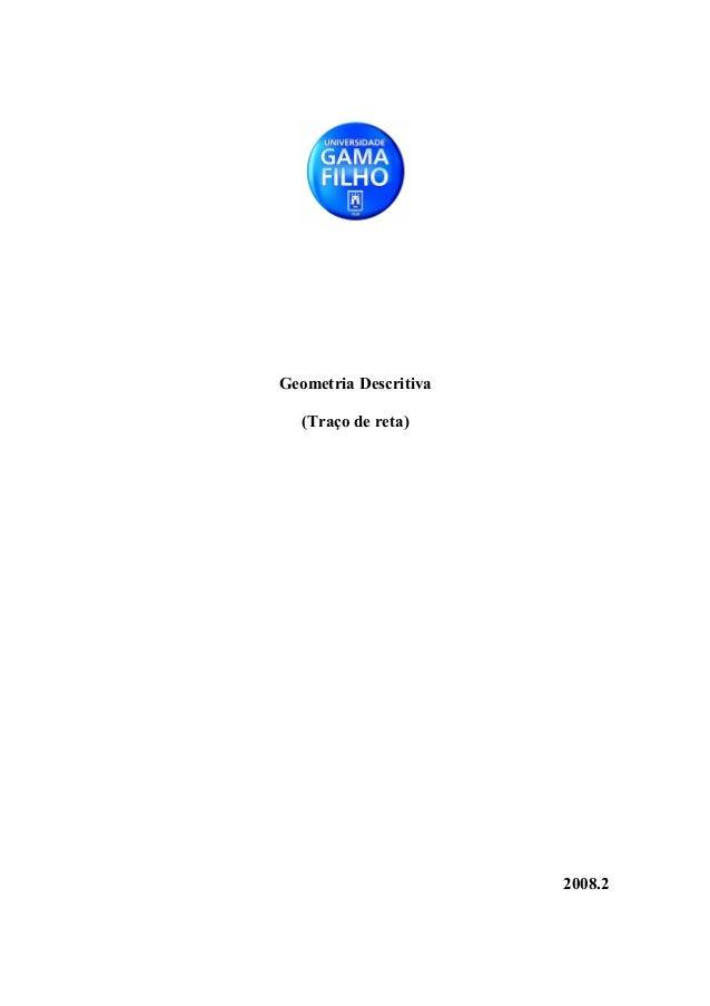 Geometria Descritiva (Traço de reta)  2008.2