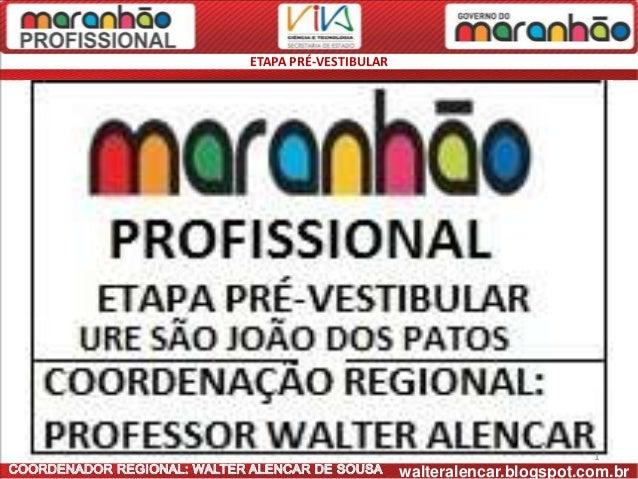 ETAPA PRÉ-VESTIBULAR                                               1                       walteralencar.blogspot.com.br