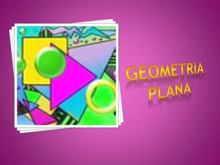 GEOMETRIA  PLANA<br />
