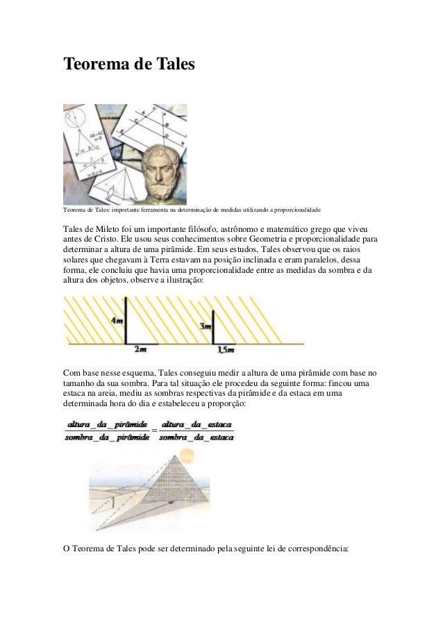Teorema de Tales  Teorema de Tales: importante ferramenta na determinação de medidas utilizando a proporcionalidade  Tales...