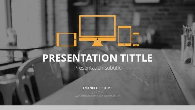 PRESENTATION TITTLE — Presentation subtitle — EMANUELLE STOME June 2014 www.company.com | contact@email.com