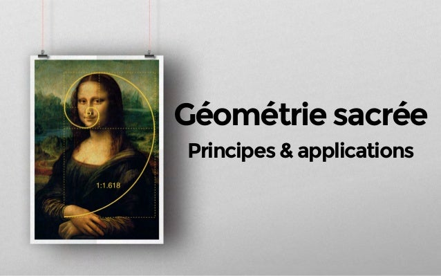 Géométrie sacrée Principes & applications