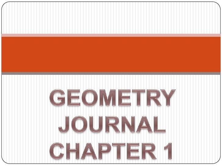 GEOMETRY JOURNALCHAPTER 1<br />