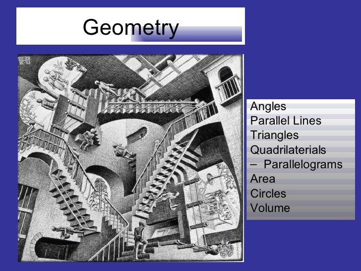 Geometry <ul><li>Angles </li></ul><ul><li>Parallel Lines </li></ul><ul><li>Triangles </li></ul><ul><li>Quadrilaterials </l...