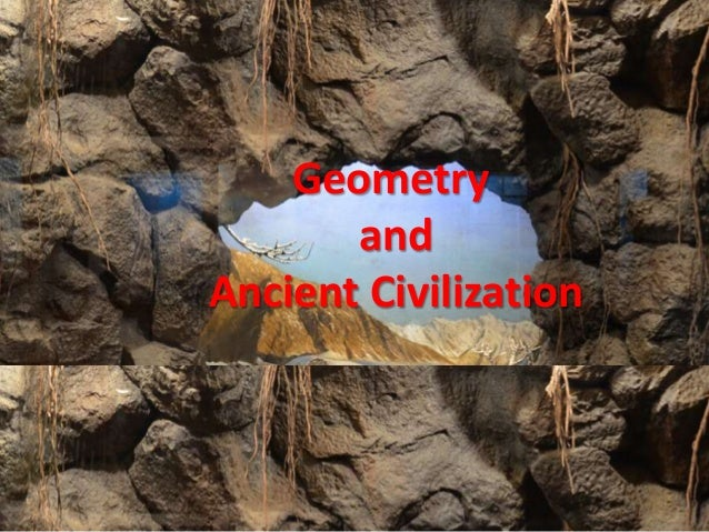 Geometry and Ancient Civilization