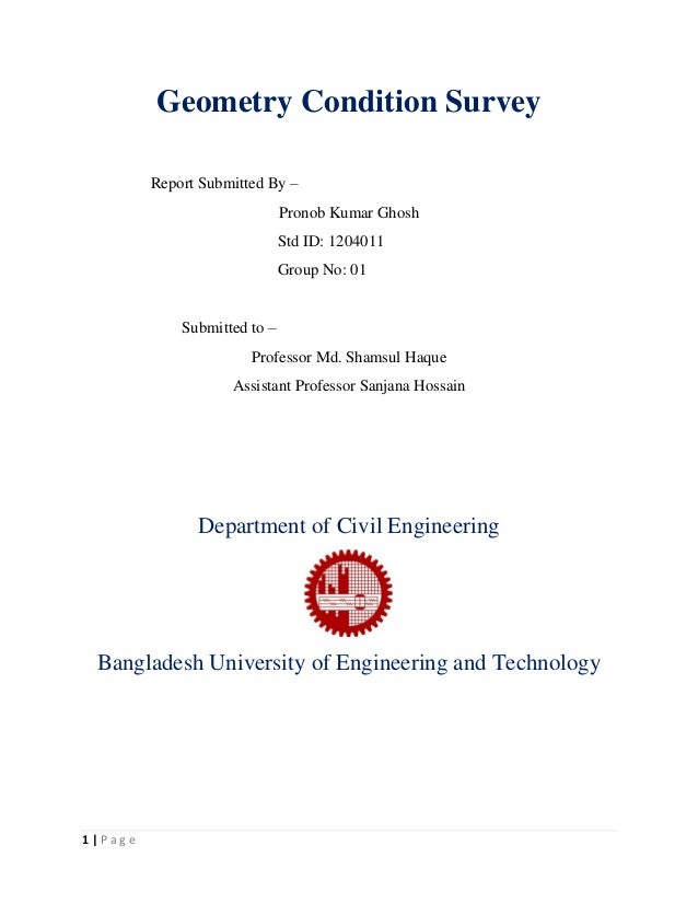 85153e3503c 1   P a g e Geometry Condition Survey Report Submitted By – Pronob Kumar  Ghosh Std ID ...