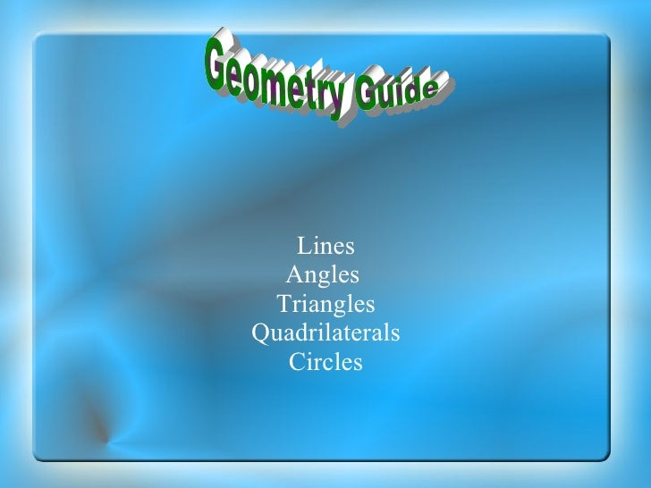 . Lines Angles  Triangles Quadrilaterals Circles Geometry Guide