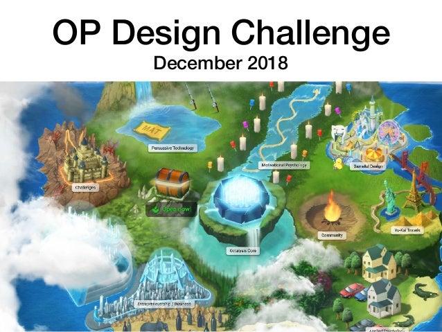 OP Design Challenge December 2018