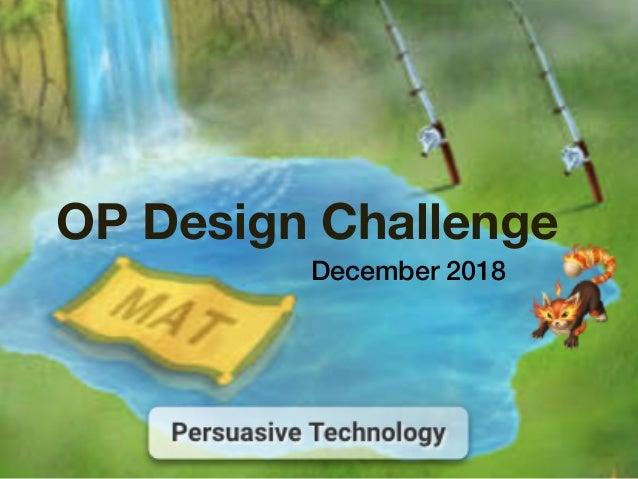 December 2018 OP Design Challenge
