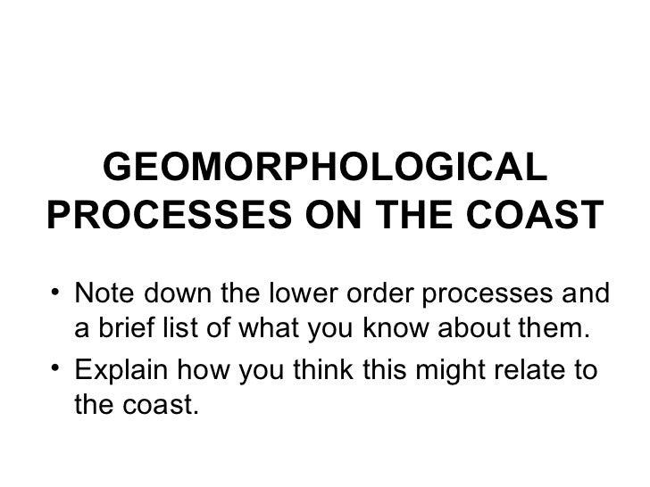 Geomorphological processes