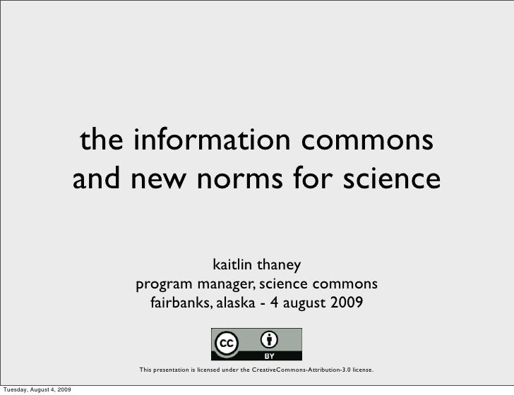 the information commons                           and new norms for science                                            kai...