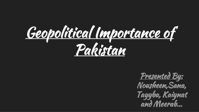 Geopolitical importance of pakistan Slide 2