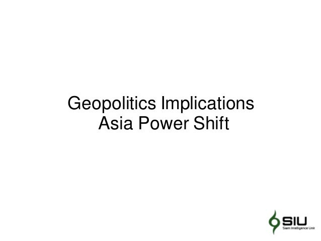 Geopolitics Implications Asia Power Shift