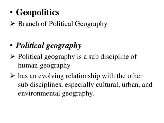 geopolitics human geography Geopolitics is a component of human geography to understand geopolitics we must first understand what is human geography this is easier said than done, precisely because geography is a diverse and contested discipline—in fact, the easiest, and increasingly accurate, definition is that human geography is what human geographers do: accurate.