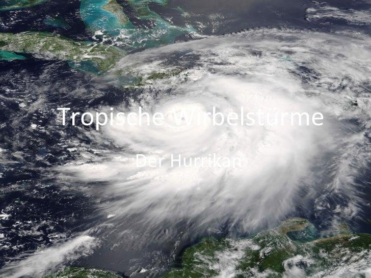 Tropische Wirbelstürme Der Hurrikan