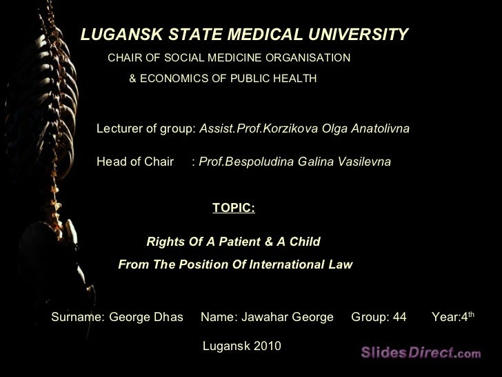 LUGANSK STATE MEDICAL UNIVERSITY CHAIR OF SOCIAL MEDICINE ORGANISATION  & ECONOMICS OF PUBLIC HEALTH Lecturer of group:  A...