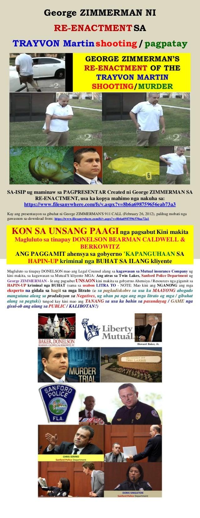 George ZIMMERMAN NI RE-ENACTMENTSA TRAYVON Martinshooting/pagpatay SA-ISIP ug maminaw sa PAGPRESENTAR Created ni George ZI...