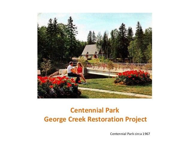 Centennial Park George Creek Restoration Project Centennial Park circa 1967