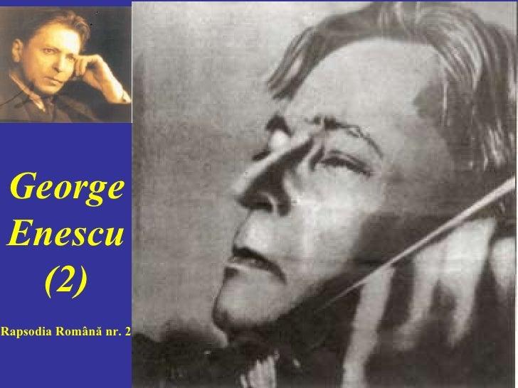 George Enescu (2) Rapsodia Română nr. 2