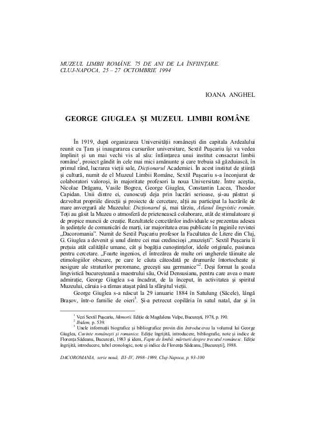MUZEUL LIMBII ROMÂNE. 75 DE ANI DE LA ÎNFIINŢARE. CLUJ-NAPOCA, 25 – 27 OCTOMBRIE 1994 DACOROMANIA, serie nouă, III–IV, 199...