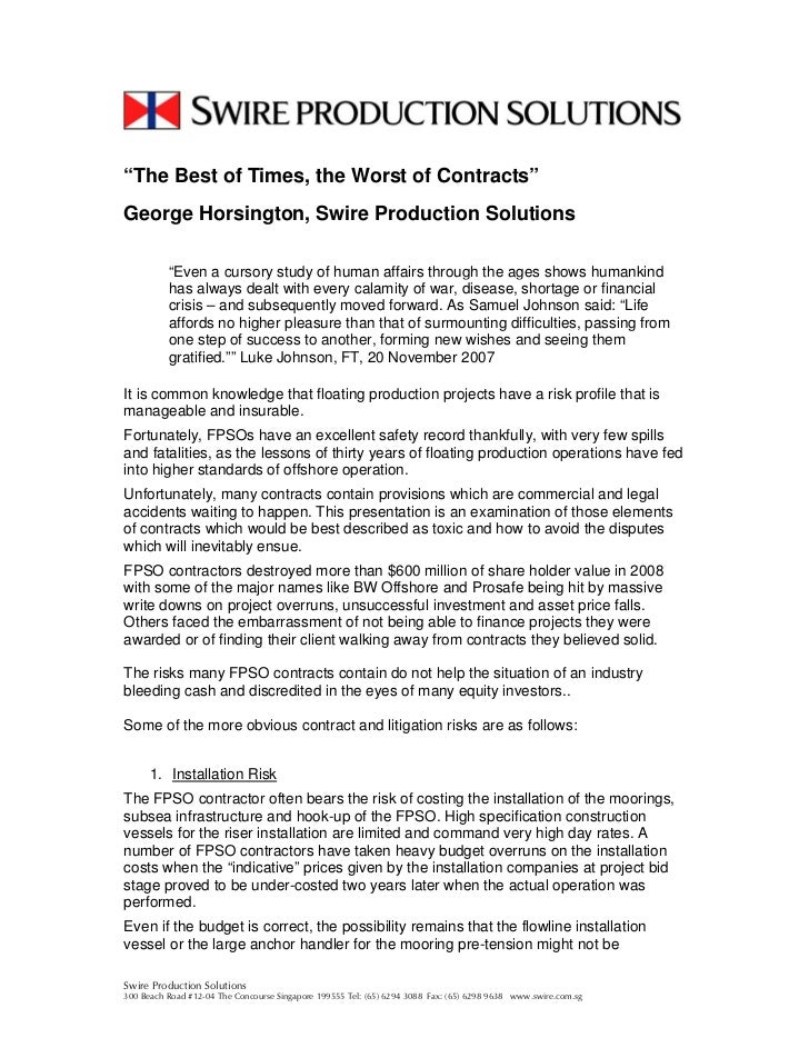 """""""The Best of Times, the Worst of Contracts""""George Horsington, Swire Production Solutions          """"Even a cursory study of..."""