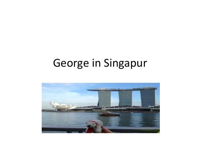 George in Singapur