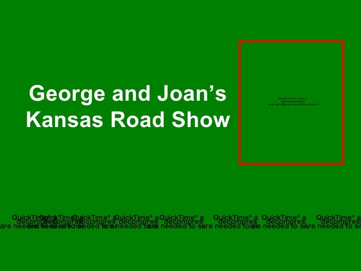 George and Joan's Kansas Road Show