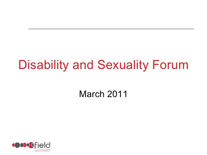 Disability and Sexuality Forum March 2011