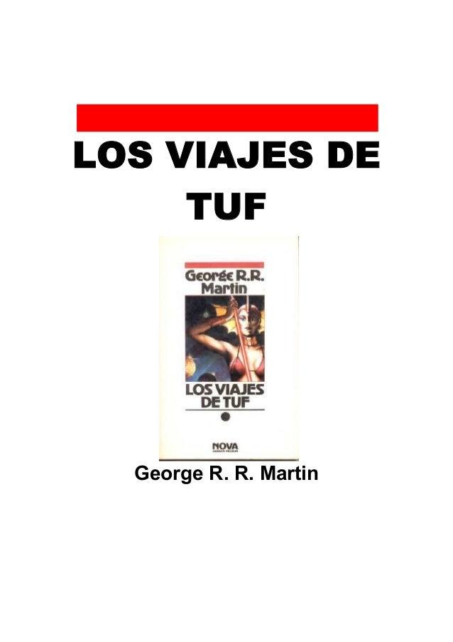 LOS VIAJES DE TUF  George R. R. Martin