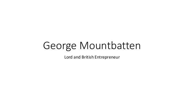 George Mountbatten Lord and British Entrepreneur